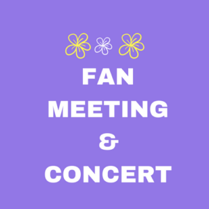 Fan Meeting & Concert